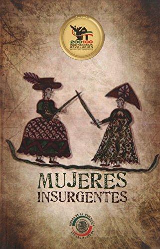 9786070301957: Mujeres insurgentes (Spanish Edition)