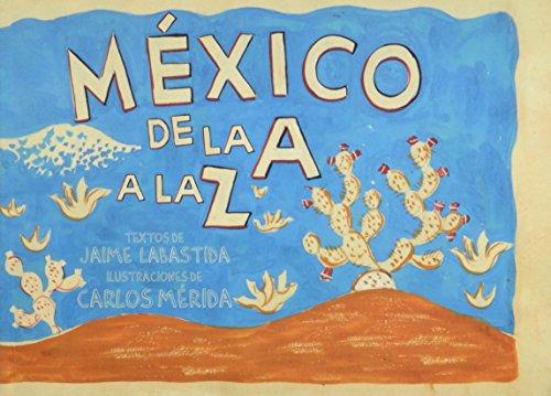 Mexico, de la A a la Z: Carlos Merida ,