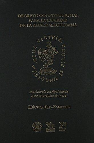 9786070302329: Reflexiones sobre el Decreto constitucional para la libertad de la America mexicana sancionado en la ciudad de Apatzingan el 22 de octubre de 1814 (Spanish Edition)