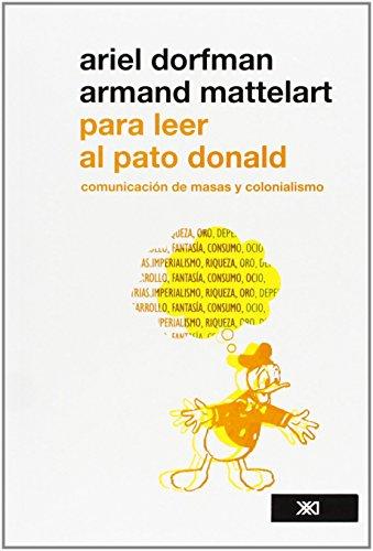 9786070302336: Para leer al pato Donald. Comunicacion de masa y colonialismo (Spanish Edition)