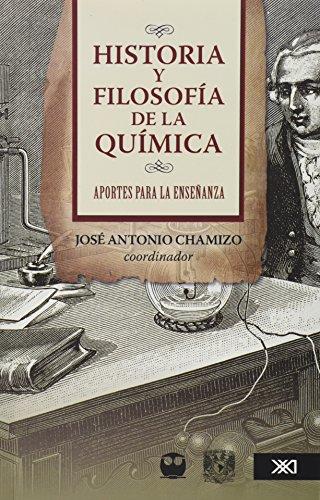 9786070302367: Historia y filosofia de la quimica: aportes para la ensenanza (Spanish Edition)