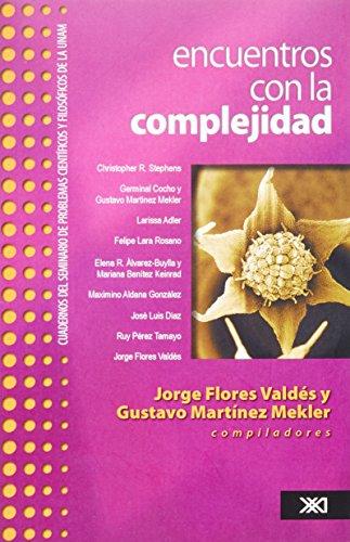 9786070302787: Encuentros con la complejidad (Spanish Edition)
