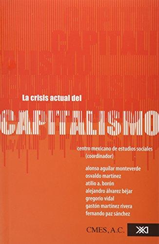 9786070302947: Crisis actual del capitalismo (Spanish Edition)