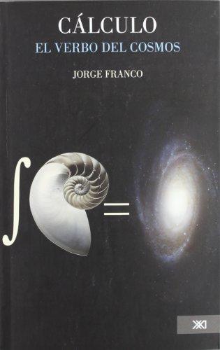 9786070302954: Calculo el verbo del cosmo (Spanish Edition)