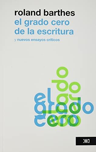 9786070303029: El grado cero de la escritura (Spanish Edition)