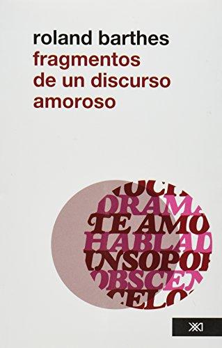 9786070303036: Fragmentos de un discurso amoroso (Spanish Edition)