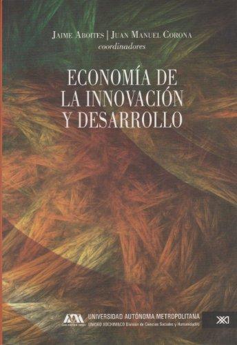 9786070303364: Economia de la Innovacion y Desarrollo. (Spanish Edition)