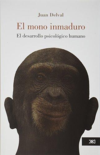 9786070303395: El Mono Inmaduro