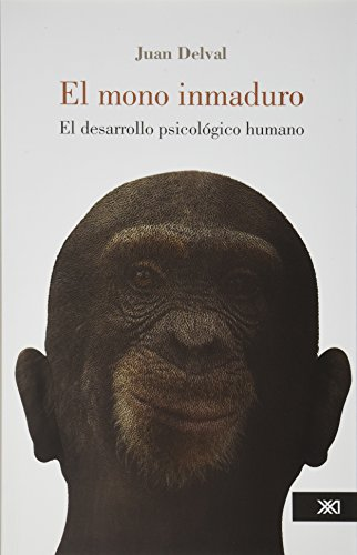 9786070303395: El mono Inmaduro (Spanish Edition)