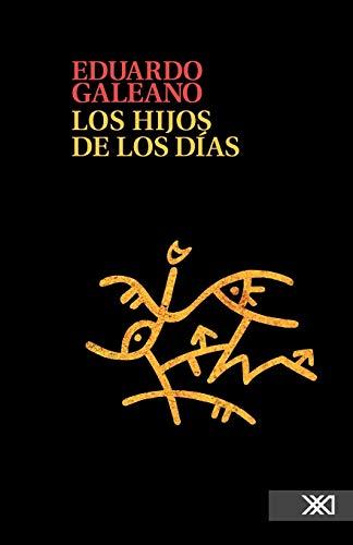 9786070303715: Los hijos de los dias (Spanish Edition)