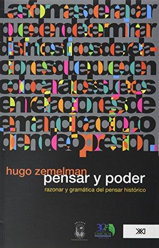 Pensar y poder (Spanish Edition): Hugo, Zemelman