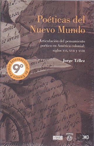 Poeticas del Nuevo Mundo (Spanish Edition): Jorge, Tellez
