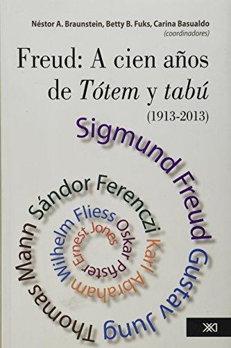 9786070304729: Freud: A cien anos de Totem y tabu (Spanish Edition)