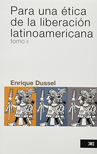 9786070305757: Para Una Etica De La Liberacion Latinoamericana Ii