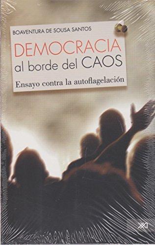Democracia Al Borde Del Caos: DE SOUSA SANTOS,