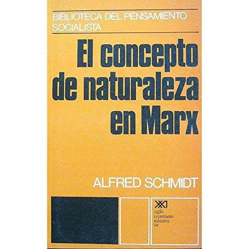 9786070305894: El concepto de naturaleza en Marx