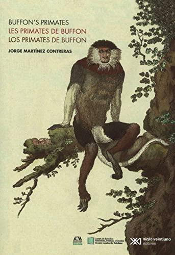Primates de Buffon, Los: Martínez Contreras, Jorge
