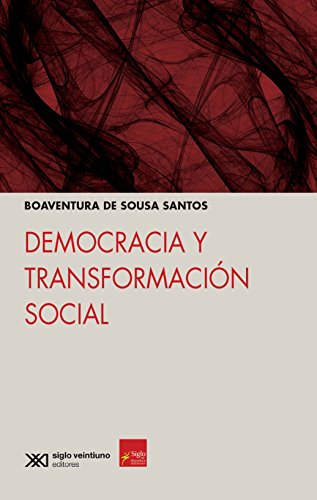 DEMOCRACIA Y TRANSFORMACION SOCIAL: DE SOUSA SANTOS,