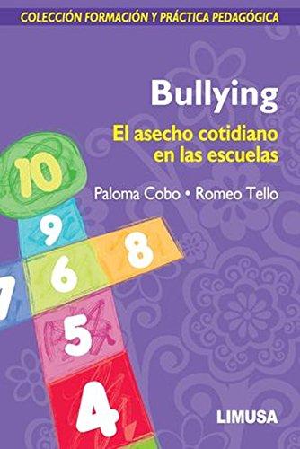 9786070500817: Bullying. El asecho cotidiano en las escuelas