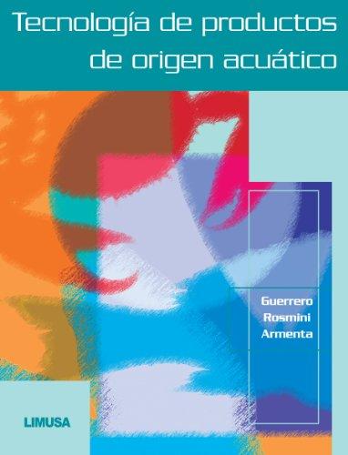 9786070500862: TECNOLOGIA DE PRODUCTOS DE ORIGEN ACUATICO