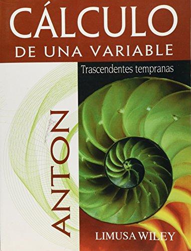 9786070501203: CALCULO DE UNA VARIABLE 2A ED