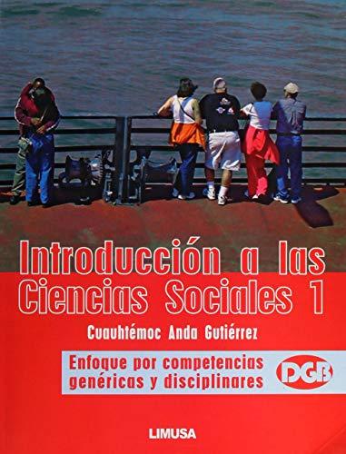 9786070501401: Introduccion a las Ciencias Sociales 1. Enfoque por competencias genericas y disciplinares