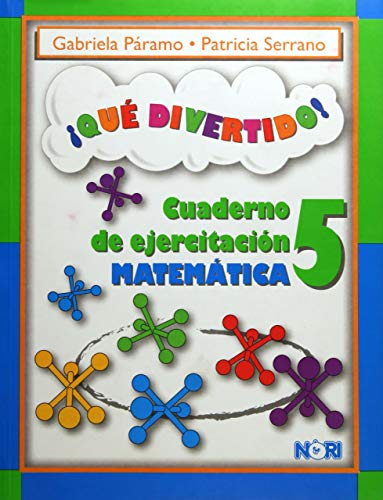 9786070501593: Que divertido! / What fun!: Cuaderno De Ejercitacion Matematica / Math Exercise Notebook (Spanish Edition)