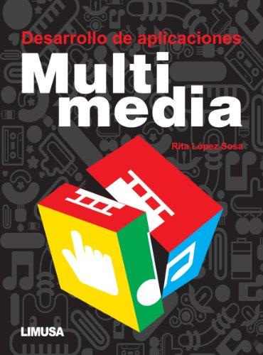 Desarrollo de aplicaciones multimedia: Rita López Sosa