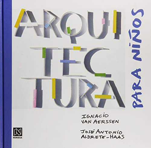 9786070501722: Arquitectura para ninos / Architecture for children (Spanish Edition)