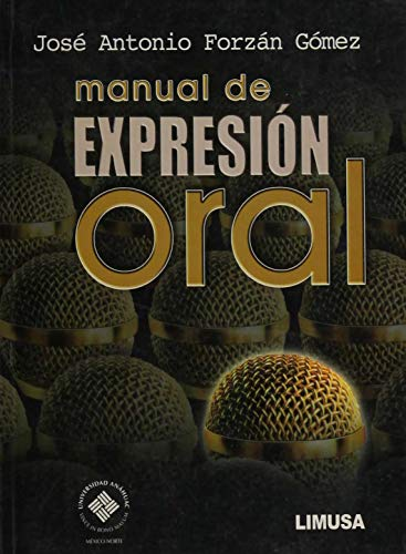 9786070501791: Manual de expresion oral / Oral Expression Manual (Spanish Edition)