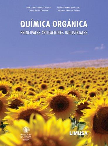 9786070501869: Quimica organica / Organic Chemistry: Principales aplicaciones industriales / Major Industrial Applications (Spanish Edition)