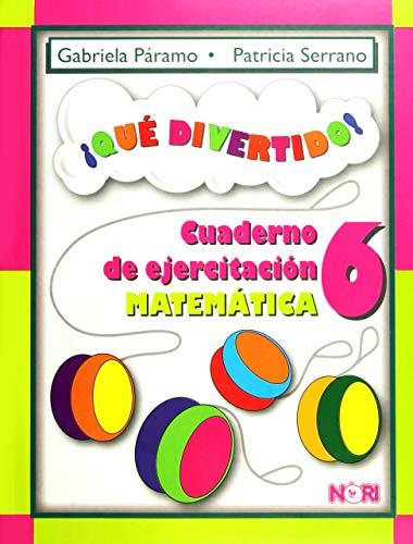 9786070502057: Que divertido! / What fun!: Cuaderno De Ejercitacion Matematica / Math Exercise Notebook (Spanish Edition)