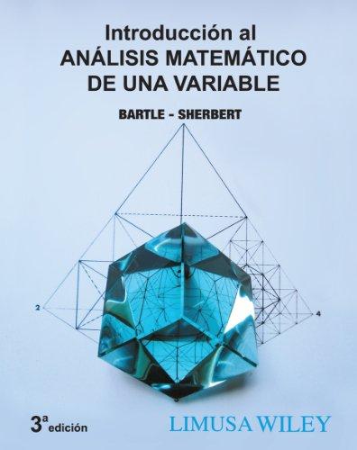 9786070502163: Introduccion al analisis matematico de una variable / Introduction to mathematical analysis of a variable (Spanish Edition)