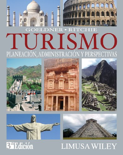 9786070502491: Turismo / Tourism: Planeacion, Administracion Y Perspectivas / Planning, Management and Prospects (Spanish Edition)