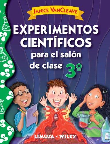 9786070502514: Experimentos cientificos para el salon de clase, tercer grado / Science experiments for the classroom, third grade (Spanish Edition)