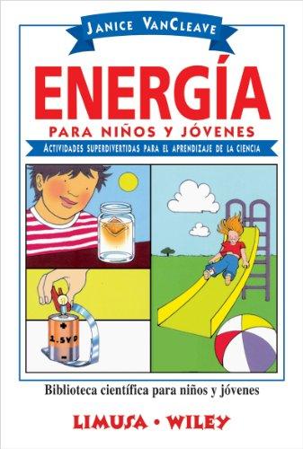 9786070502729: Energia para niños y jovenes