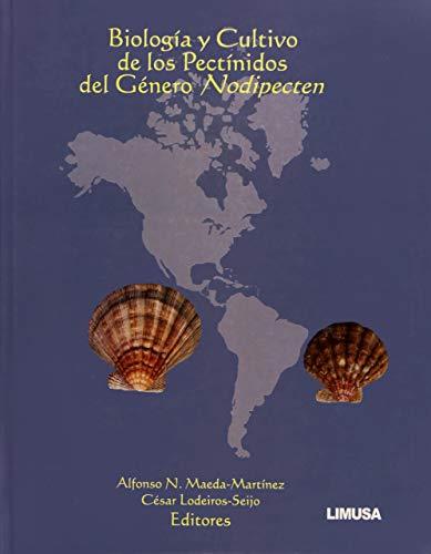 9786070503092: BIOLOGIA Y CULTIVO DE LOS PECTINIDOS DEL GENERO DE NODIPECTEN