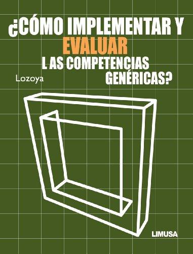 9786070503924: ¿como implementar y evaluar las competencias genericas?