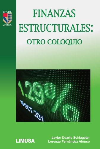 9786070504068: FINANZAS ESTRUCTURALES: OTRO COLOQUIO