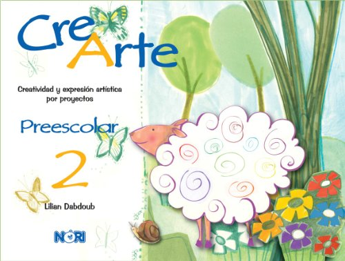 CRE ARTE 2. -PREESCOLAR-: DABDOUB, LILIAN.
