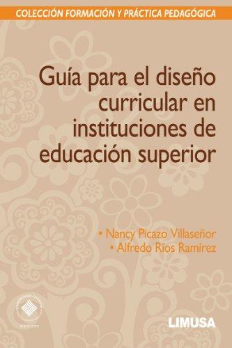Guía para el diseño curricular en instituciones: PICAZO VILLASEÑOR, NANCY