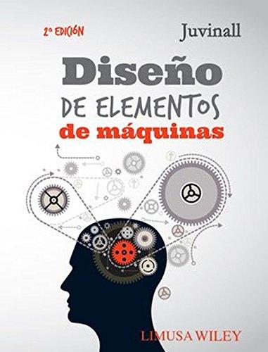 9786070504365: Diseño De Elementos De Máquinas - 2ª Edición