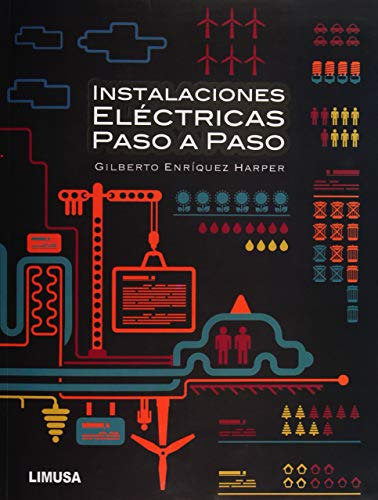 9786070504532: INSTALACIONES ELÉCTRICAS PASO A PASO