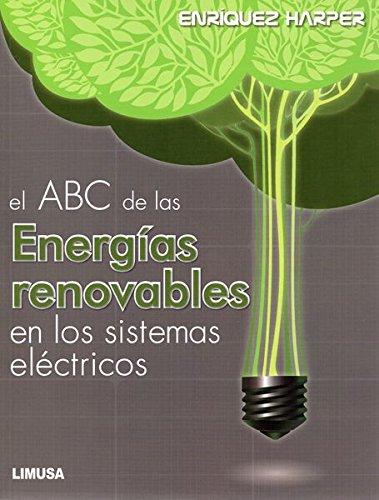 EL ABC DE LAS ENERGIAS RENOVALBES EN: ENRIQUEZ HARPER