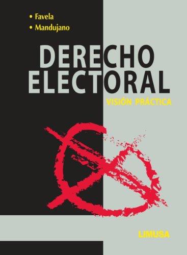 9786070504693: DERECHO ELECTORAL. -VISION PRACTICA-