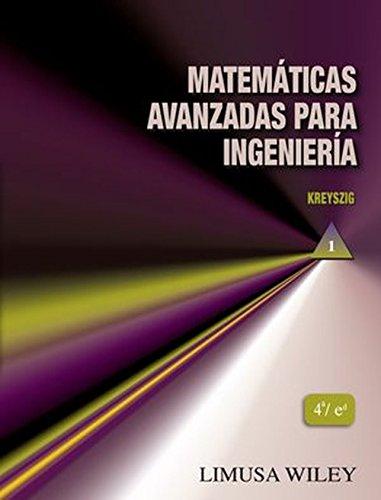9786070504754: Matemáticas avanzadas paraingenieria Vol. I (4ª ed.)