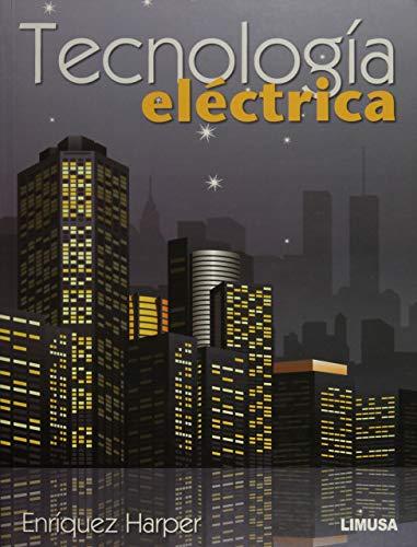 9786070504785: Tecnologia electrica