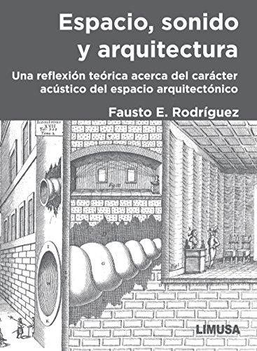 9786070505102: ESPACIO SONIDO Y ARQUITECTURA