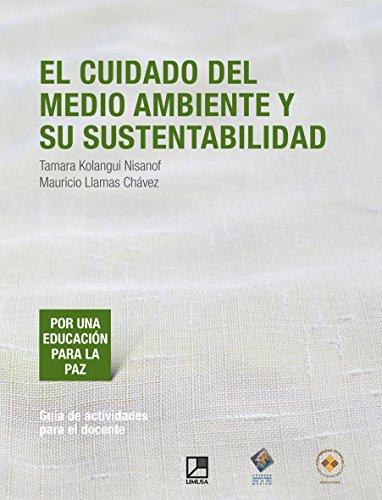 9786070506499: El Cuidado del Medio Ambiente y su Sustentabilidad