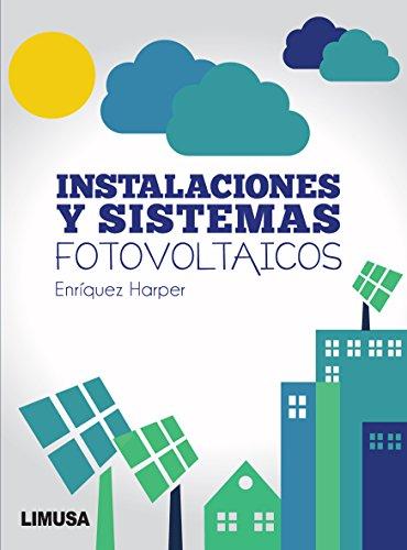 Instalaciones y sistemas fotovoltaicos: HARPER, ENRIQUEZ
